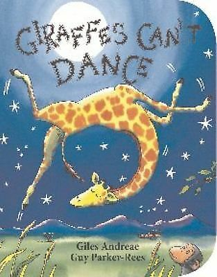 Giraffes Can't Dance by Andreae, Giles