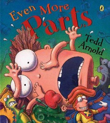 Even More Parts by Arnold, Tedd