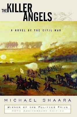 The Killer Angels: A Novel of the Civil War by Shaara, Michael