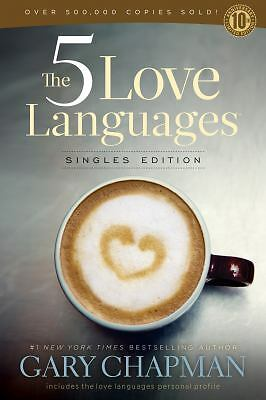 The 5 Love Languages Singles Edition by Chapman, Gary D