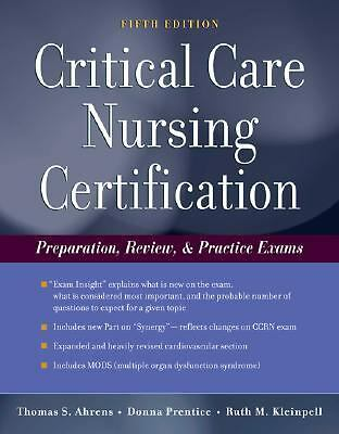 Critical Care Nursing Certification: Preparation, Review and Practice Exams (Cr