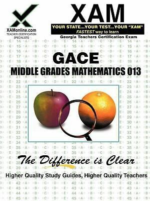 GACE Middle Grades Mathematics 013  Sharon Wynne