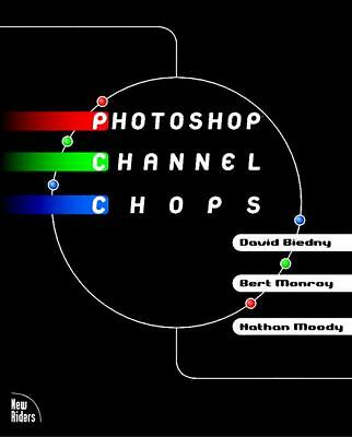 Photoshop Channel Chops, Monroy, Bert, Moody, Nathan, Biedny, David, Acceptable