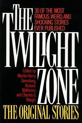 The Twilight Zone the Original Stories by