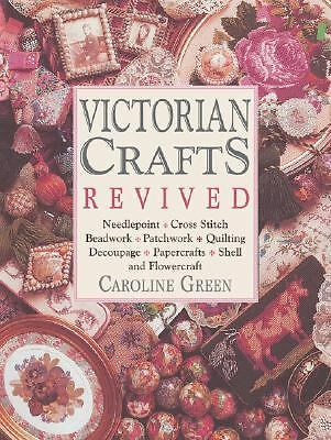 Victorian Crafts Revived by Green, Caroline