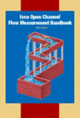 Isco Open Channel Flow Measurement Handbook,,  Good Book