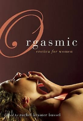 Orgasmic: Erotica for Women by