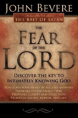 Fear Of The Lord by Bevere, John