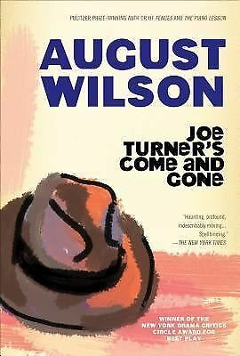 Joe Turner's Come and Gone by Wilson, August