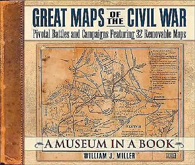Great Maps of the Civil War: Pivotal Battles and Campaigns Featuring 32 Removabl