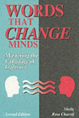 Words That Change Minds: Mastering the Language of Influence 2nd edition - CHARV