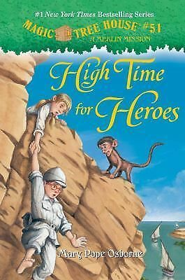 Magic Tree House #51: High Time for Heroes (A Stepping Stone Book(TM)), Osborne,