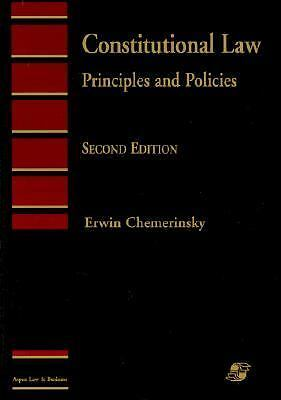 Constitutional Law: Principles and Policies (Aspen's Introduction to Law Series