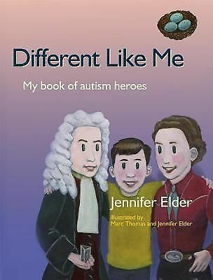 Different Like Me: My Book of Autism Heroes, Jennifer Elder, Acceptable Book