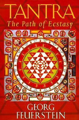 Tantra: Path of Ecstasy by Georg Feuerstein
