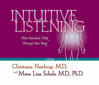 Intuitive Listening 6-CD: How Intuition Talks Through Your Body by