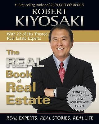 The Real Book of Real Estate: Real Experts. Real Stories. Real Life.  Kiyosaki,