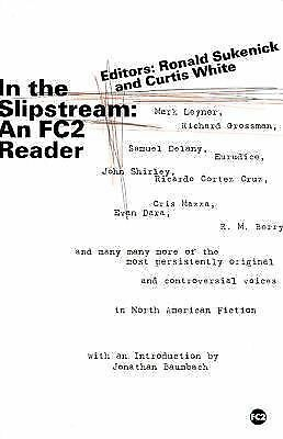 In The Slipstream:  An Fc2 Reader, , Acceptable Book