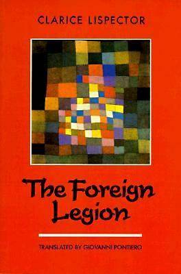 The Foreign Legion (New Directions Paperbook, Ndp732) - Lispector, Clarice - Goo