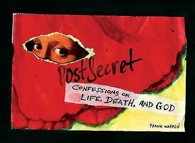 PostSecret: Confessions on Life, Death, and God by Warren, Frank
