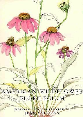American Wildflower Florilegium, Andrews, Jean, Good Book
