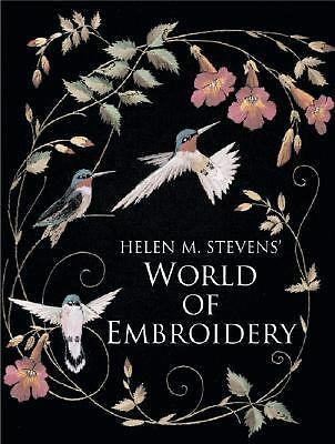 World of Embroidery, Stevens, Helen M., Acceptable Book