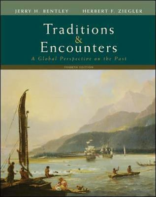 Traditions & Encounters: A Global Perspective on the Past. Fourth Edition, Ziegl