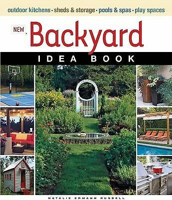 New Backyard Idea Book (Taunton Home Idea Books)  Ermann Russell, Natalie
