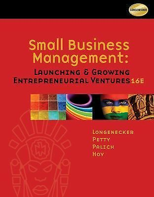 Small Business Management: Launching and Growing Entrepreneurial Ventures  Long