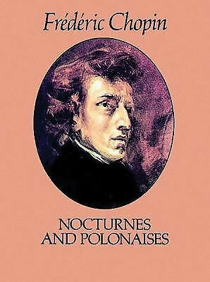 Nocturnes and Polonaises by Frederic Chopin
