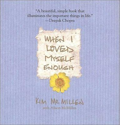 When I Loved Myself Enough, Kim McMillen, Alison McMillen, Good Book
