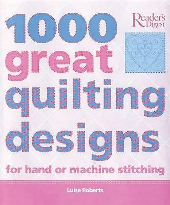 1000 Great Quilting Designs by Luise Roberts