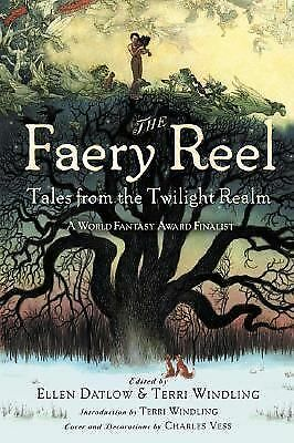 The Faery Reel: Tales from the Twilight Realm by