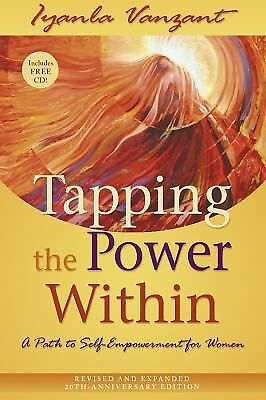Tapping the Power Within: A Path to Self-Empowerment  for Women, Vanzant, Iyanla