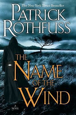 The Name of the Wind (Kingkiller Chronicles, Day 1) by Rothfuss, Patrick