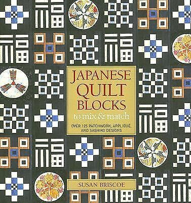 Japanese Quilt Blocks to Mix and Match by Briscoe, Susan