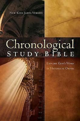 The Chronological Study Bible: New King James Version  Thomas Nelson