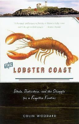 The Lobster Coast: Rebels, Rusticators, and the Struggle for a Forgotten Frontie