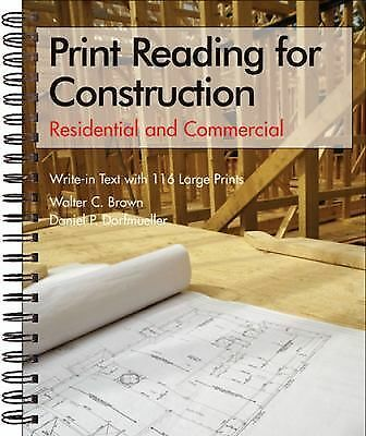 Print Reading for Construction: Residential and Commercial, Walter C. Brown, Dan