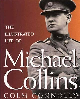 The Illustrated Life of Michael Collins, Connolly, Colm, Good Book