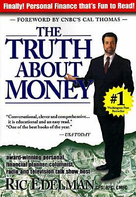 """The Truth About Money: """"Because Money Doesn't Come With Instructions"""", Edelman,"""