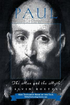 Paul: The Man and the Myth (Personalities of the New Testament Series), Roetzel,