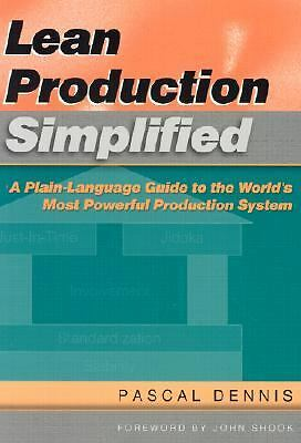Lean Production Simplified: A Plain-Language Guide to the World's Most Powerful