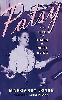 Patsy: The Life And Times Of Patsy Cline, Jones, Margaret, Acceptable Book