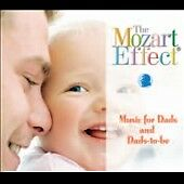 The Mozart Effect: Music for Dads and Dads-to-Be, , Good