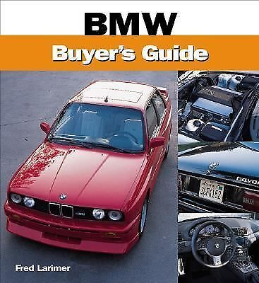 BMW Buyer's Guide, Larimer, Fred, Good Book