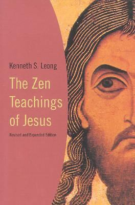 The Zen Teachings of Jesus, Leong, Kenneth S., Good Book
