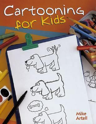 Cartooning For Kids, Mike Artell, Good Book