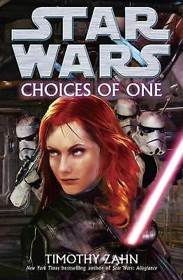 Choices of One: Star Wars, Zahn, Timothy, Good Book