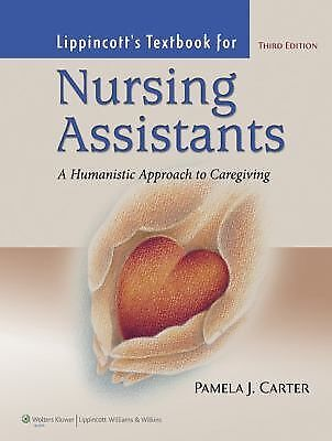 Lippincott Textbook For Nursing Assistants: A Humanistic Approach to Caregiving,